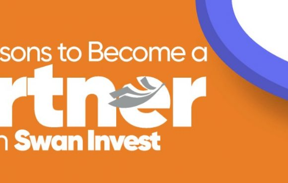 5 Reasons to Become a Partner with Swan Invest