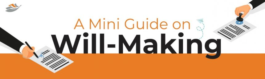 A Mini Guide On Will-Making